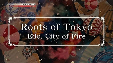 Edo, City of Fire