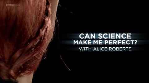 Can Science Make Me Perfect?