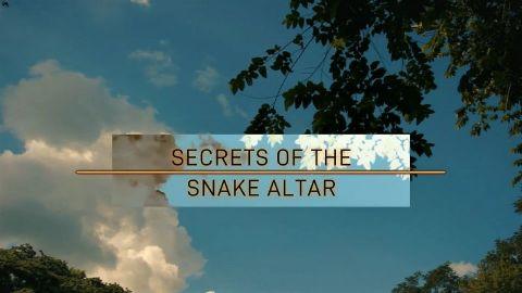 Secrets of the Snake Altar