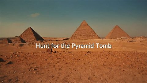 Hunt for the Pyramid Tomb