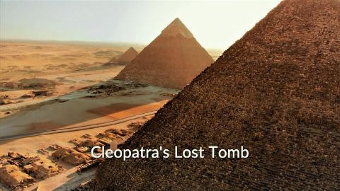 Cleopatra's Lost Tomb