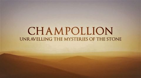 Champollion: Unravelling the Mysteries of the Stone