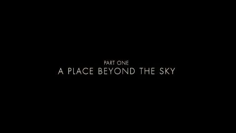 A Place Beyond the Sky