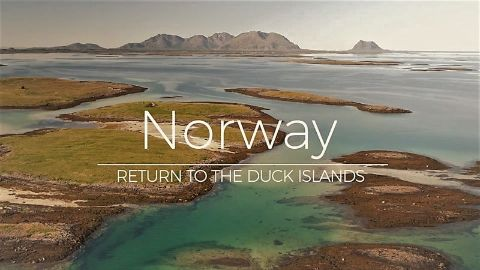 Norway: Return to the Duck Islands