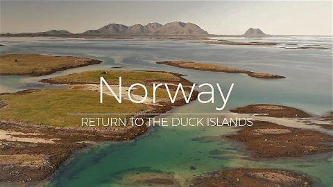 Norway: Return to the Duck Islands