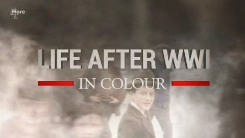 Life after WWI in Colour