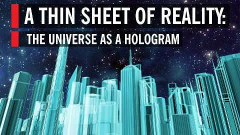 A Thin Sheet of Reality the Universe as a Hologram