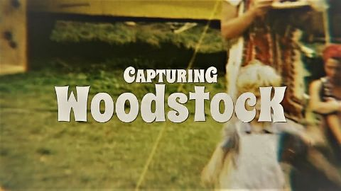 Capturing Woodstock