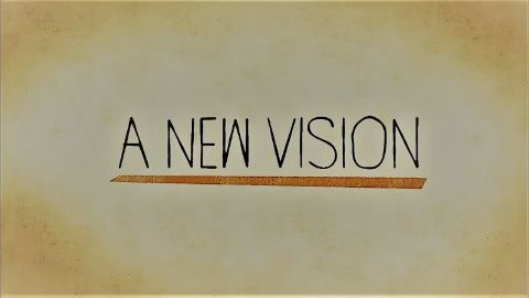 A new Vision