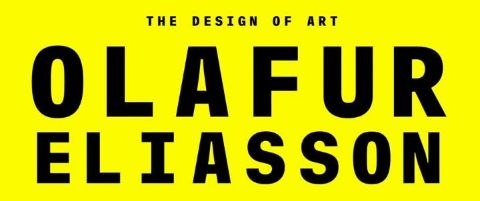 Olafur Eliasson: The Design of Art