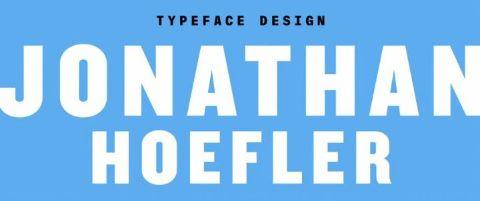 Jonathan Hoefler: Typeface Design
