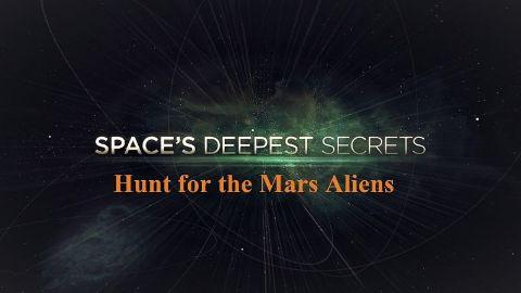 Hunt for the Mars Aliens