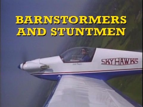 Barnstormers and Stuntment