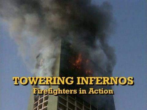 Towering Infernos
