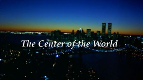 The Center of the World (1946-2003)