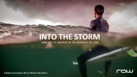 Into the Storm: Surfing to Survive in the Barrios of Lima