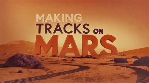 Making Tracks on Mars