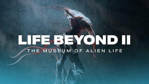 LIFE BEYOND Chapter 2: The Museum of Alien Life