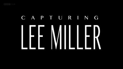 Lee Miller: A Life on the Front Line