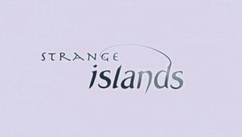 Strange Islands