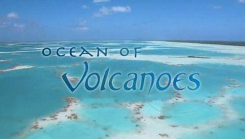 Ocean of Volcanoes