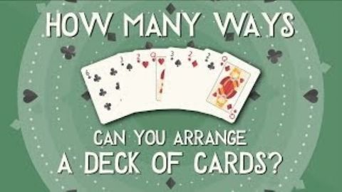How many ways can you arrange a deck of cards?