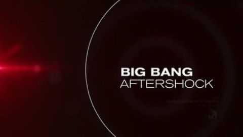 Big Bang Aftershock