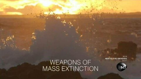 Weapons of Mass Extinction