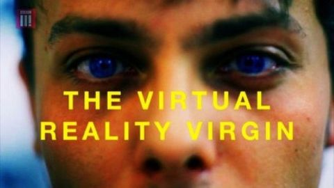 The Virtual Reality Virgin