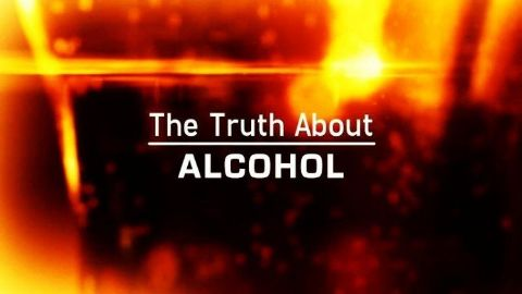 The Truth About... Alcohol