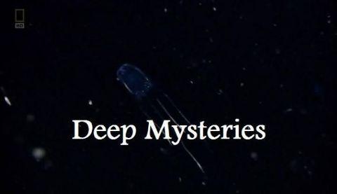 Deep Mysteries