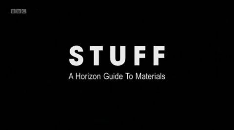 Stuff: A Horizon Guide to Materials