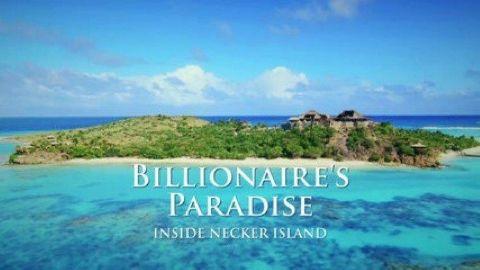 Billionaire's Paradise - Inside Necker Island