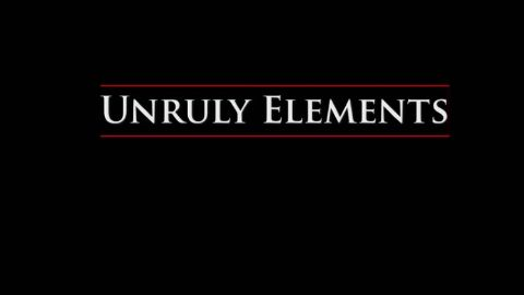 Unruly Elements (1859-1902)