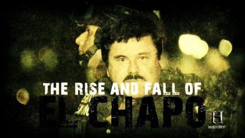 The Rise and Fall of El Chapo