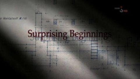 Surprising Beginnings