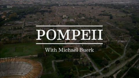 Pompeii: With Michael Buerk