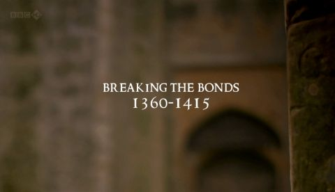 Breaking the Bonds: 1360-1415