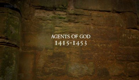 Agents of God: 1415-1453