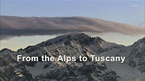 From the Alps to Tuscany