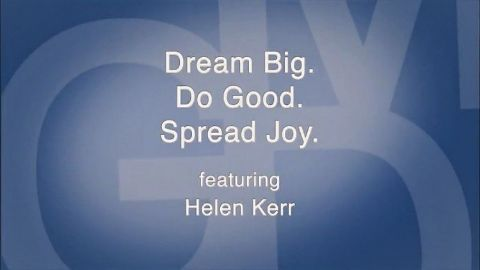 Dream Big. Do Good. Spread Joy.