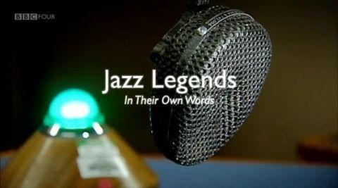 Jazz Legends in Their Own Words