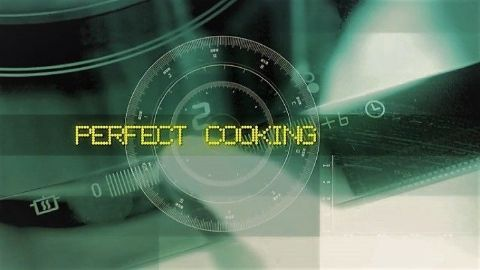 Perfect cooking