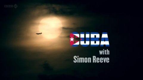 Cuba with Simon Reeve