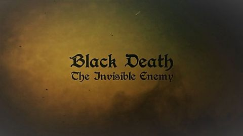 Black Death the Invisible Enemy