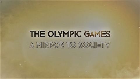 The Olympic Games a Mirror to Society