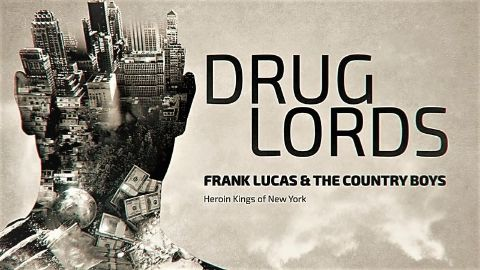 Frank Lucas & The Country Boys: Heroin Kings of New York
