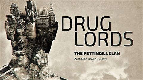 The Pettingill Clan: Australia's Heroin Dynasty