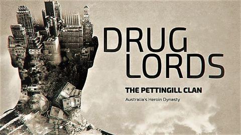 The Pettingill Clan: Australia's Heroin Dynasty