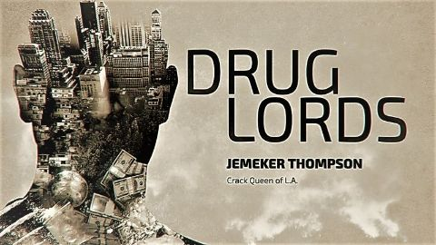 Jemeker Thompson: Crack Queen of L.A.